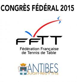 Congrès FFTT : Ven. 22 Mai > Lun. 25 Mai 2015